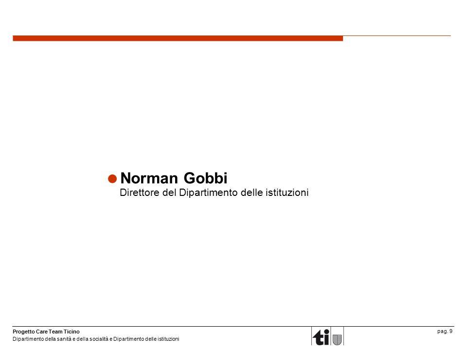 Norman Gobbi Direttore del Dipartimento delle istituzioni