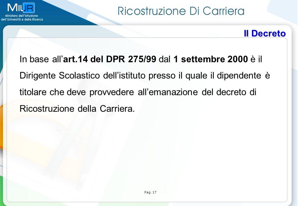 In base all'art.14 del DPR 275/99 dal 1 settembre 2000 è il