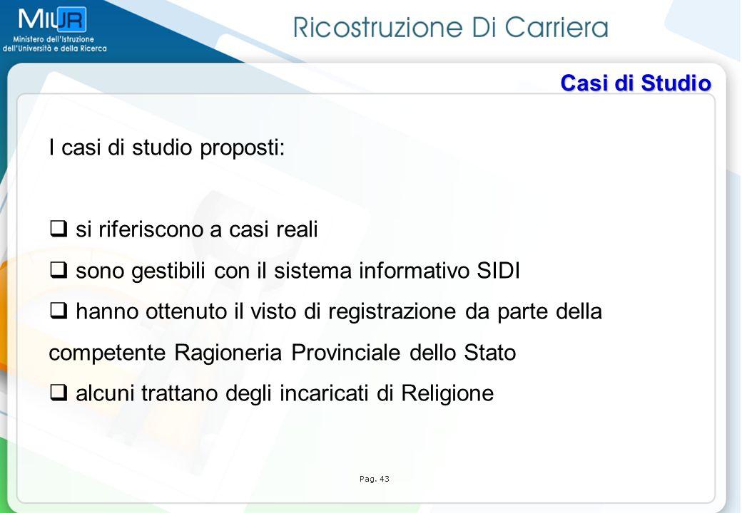 I casi di studio proposti:
