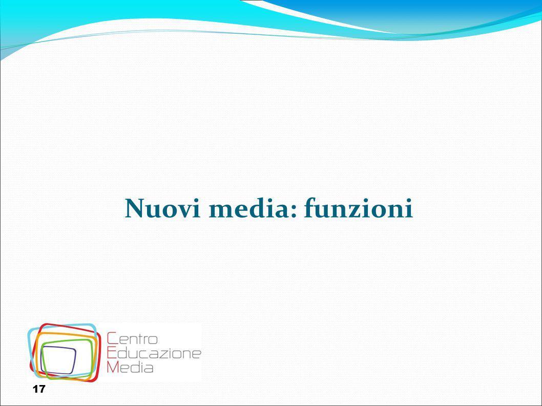 Nuovi media: funzioni