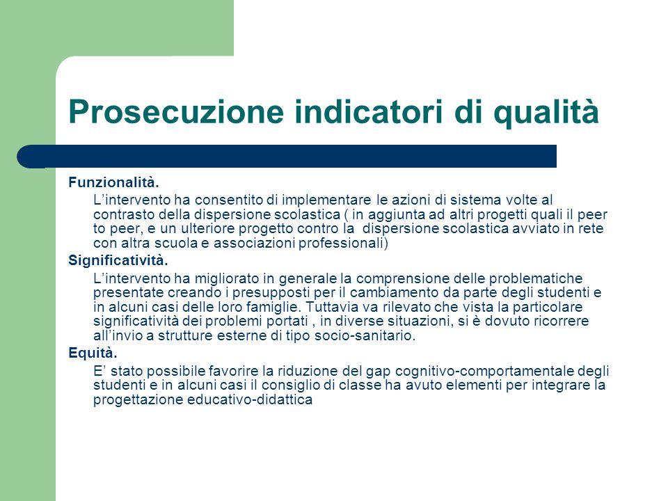 Prosecuzione indicatori di qualità
