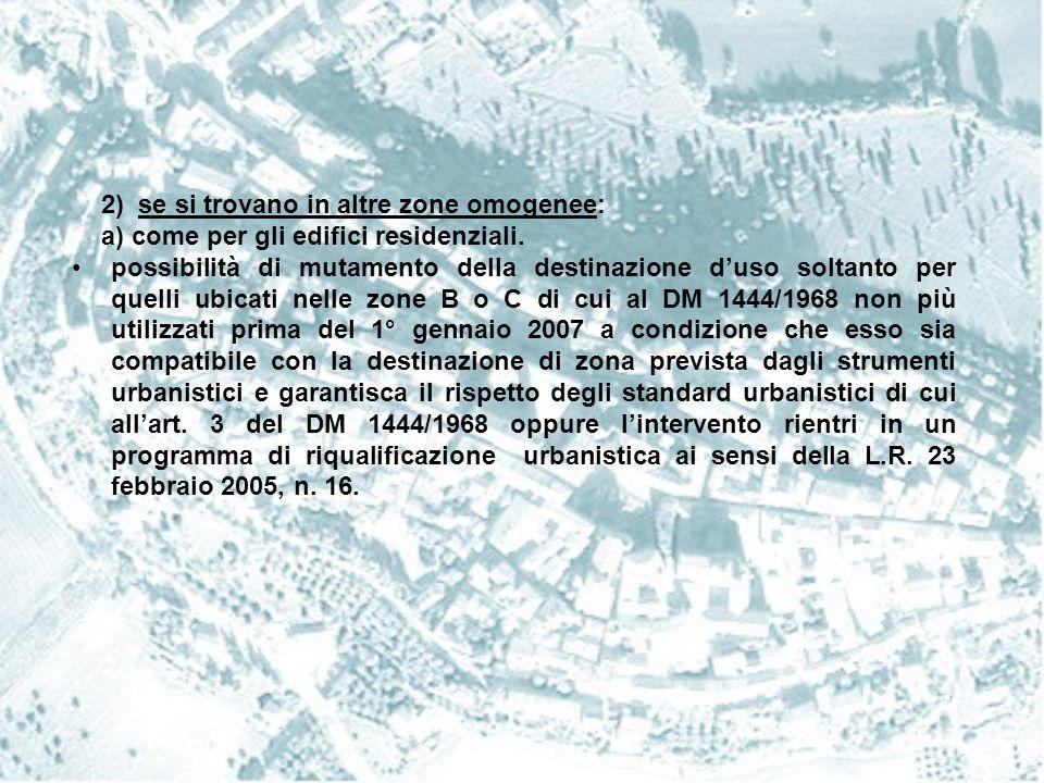 2) se si trovano in altre zone omogenee: