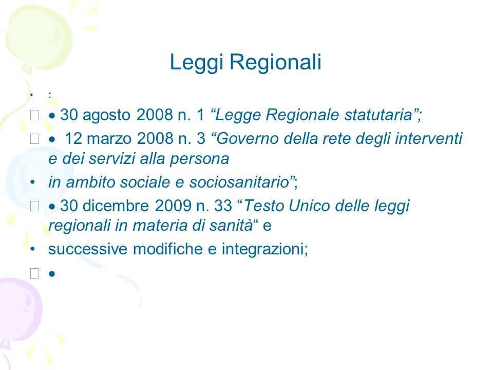 Leggi Regionali · 30 agosto 2008 n. 1 Legge Regionale statutaria ;