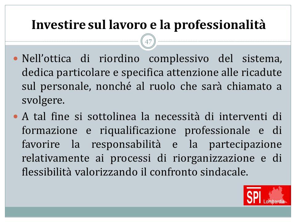 Investire sul lavoro e la professionalità