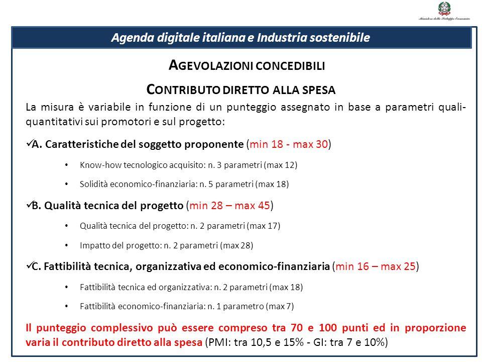 Agevolazioni concedibili Contributo diretto alla spesa