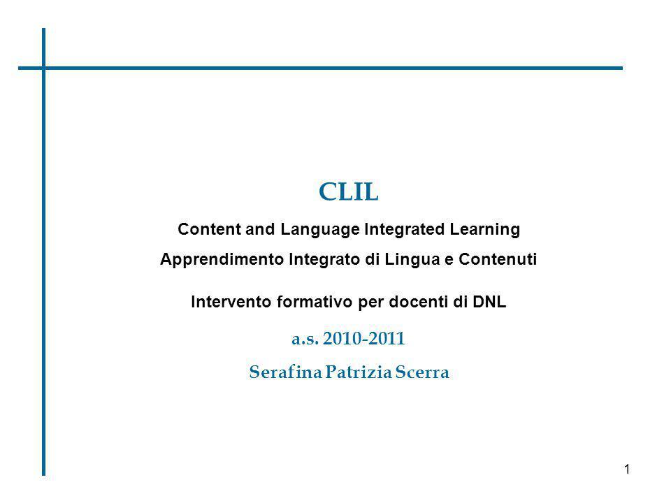 CLIL a.s. 2010-2011 Serafina Patrizia Scerra