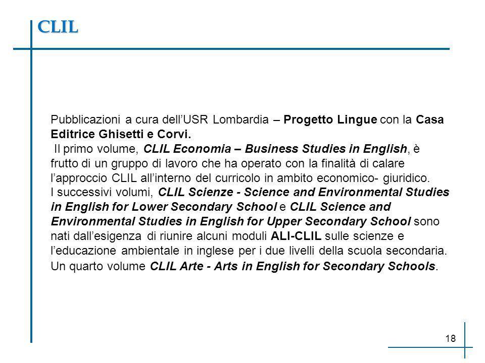 CLIL Pubblicazioni a cura dell'USR Lombardia – Progetto Lingue con la Casa Editrice Ghisetti e Corvi.
