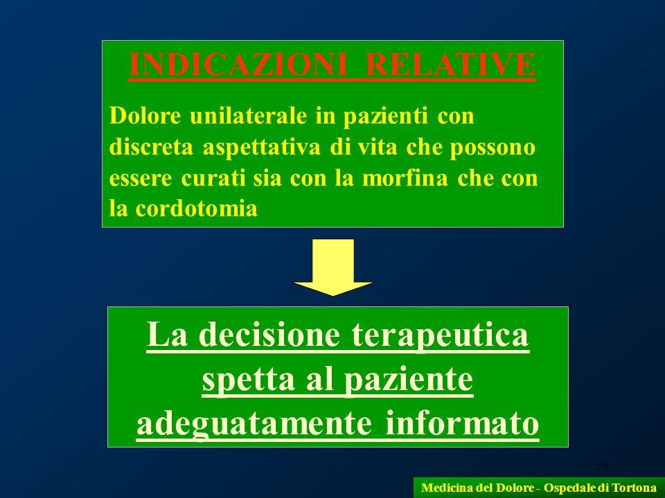 La decisione terapeutica spetta al paziente adeguatamente informato