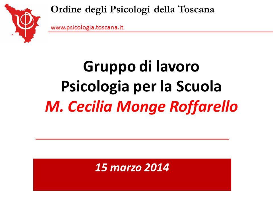 Gruppo di lavoro Psicologia per la Scuola M. Cecilia Monge Roffarello