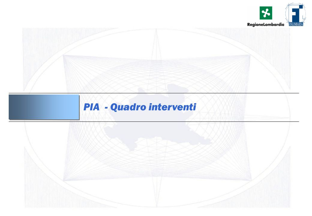 PIA - Quadro interventi