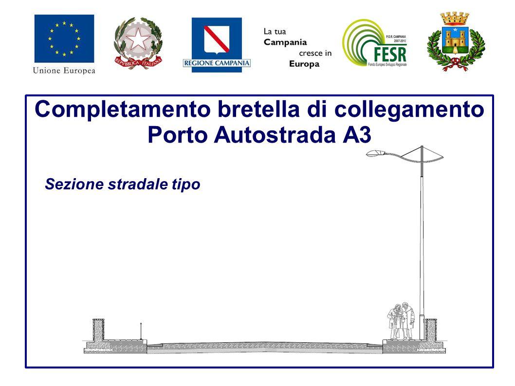 Completamento bretella di collegamento Porto Autostrada A3