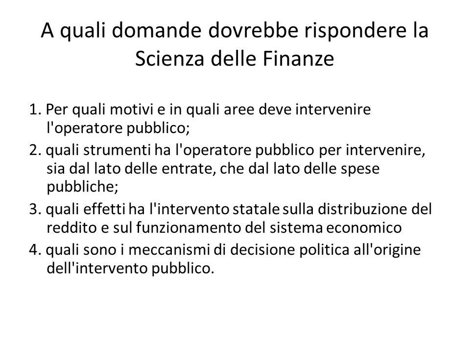 A quali domande dovrebbe rispondere la Scienza delle Finanze