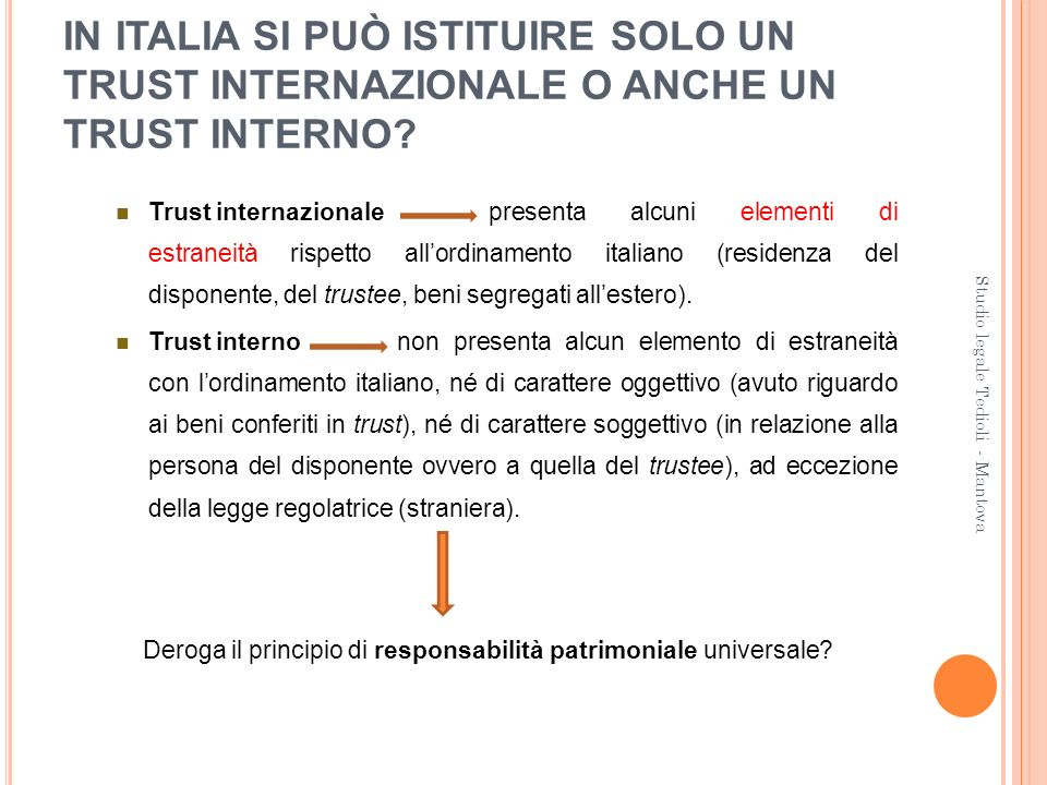 IN ITALIA SI PUÒ ISTITUIRE SOLO UN TRUST INTERNAZIONALE O ANCHE UN TRUST INTERNO