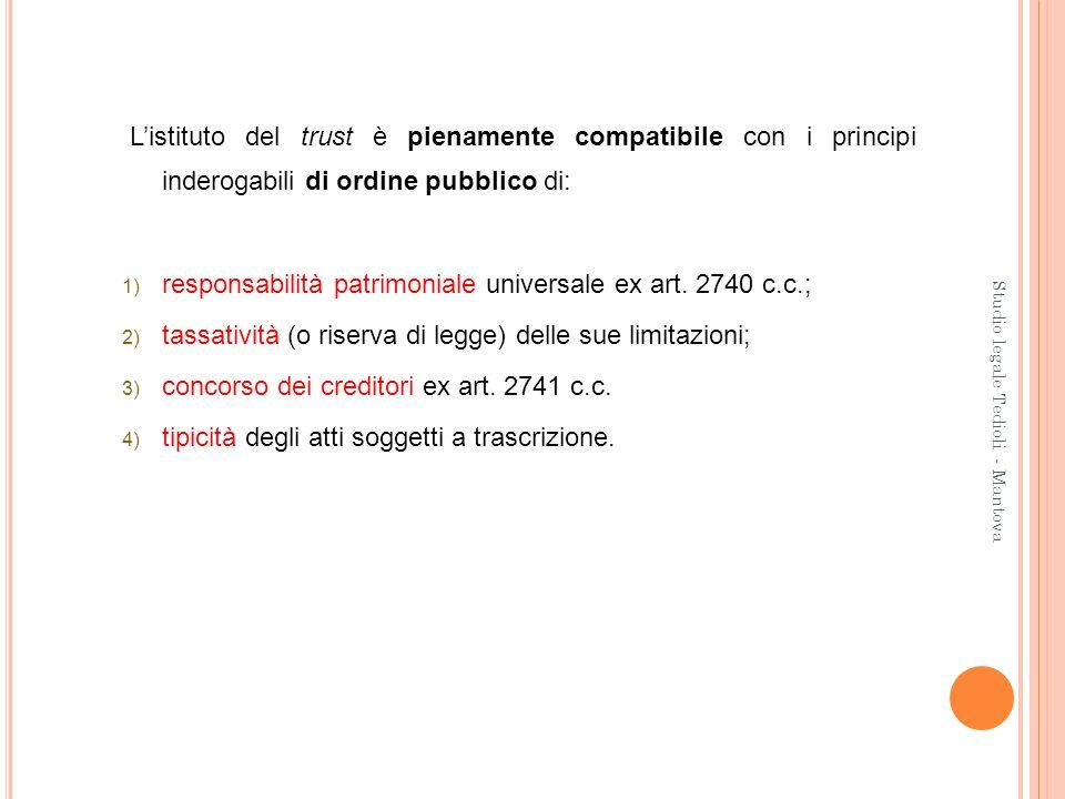 responsabilità patrimoniale universale ex art. 2740 c.c.;