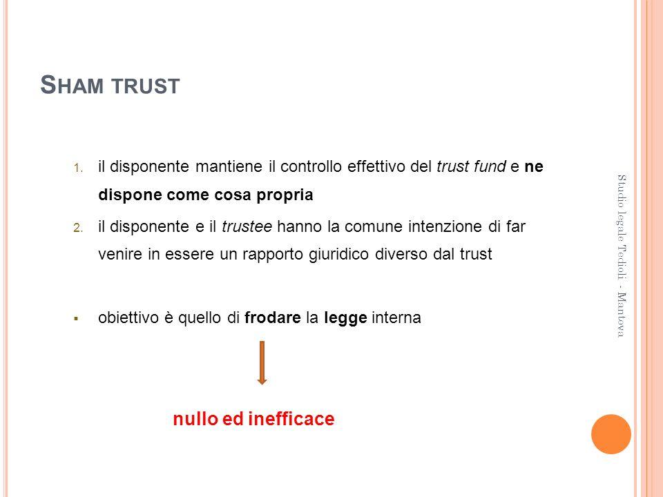 Sham trust nullo ed inefficace