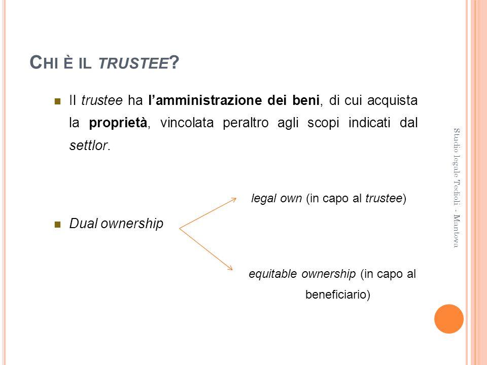 Chi è il trustee Il trustee ha l'amministrazione dei beni, di cui acquista la proprietà, vincolata peraltro agli scopi indicati dal settlor.