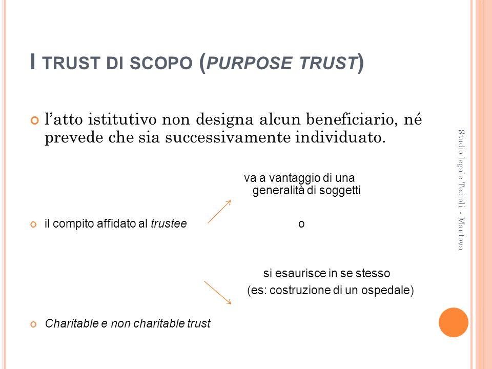 I trust di scopo (purpose trust)