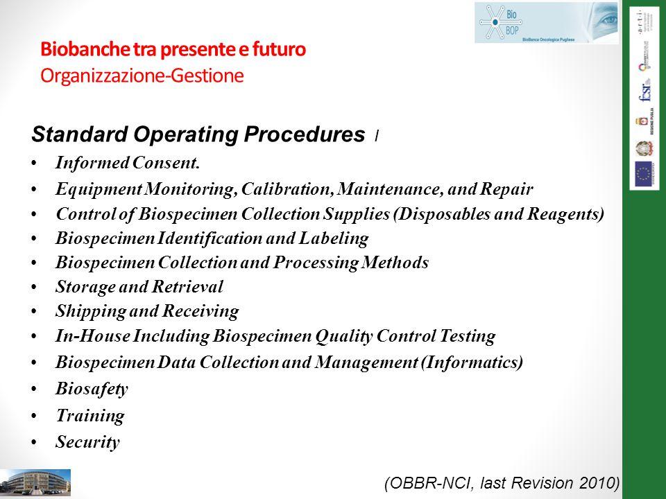 Biobanche tra presente e futuro Organizzazione-Gestione