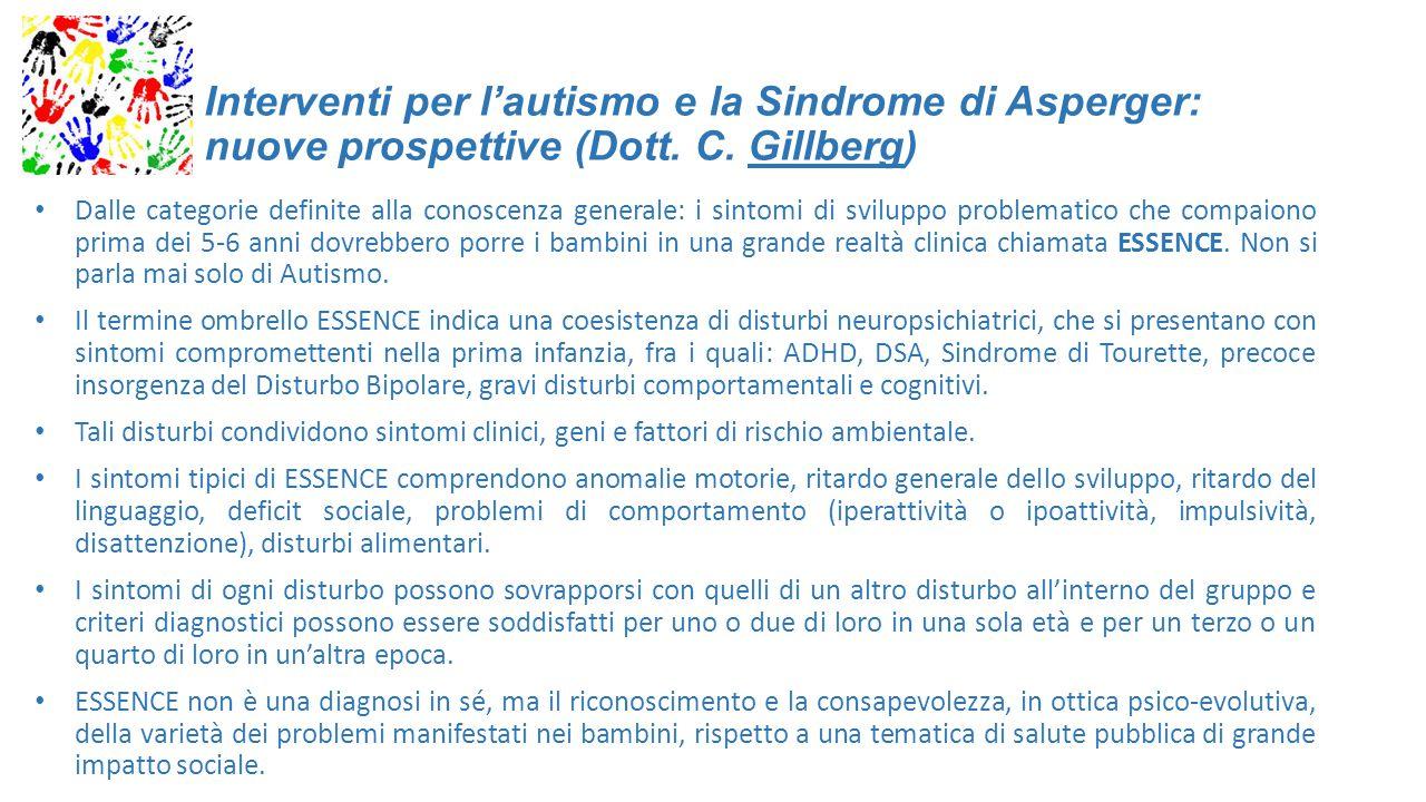 Interventi per l'autismo e la Sindrome di Asperger: nuove prospettive (Dott. C. Gillberg)