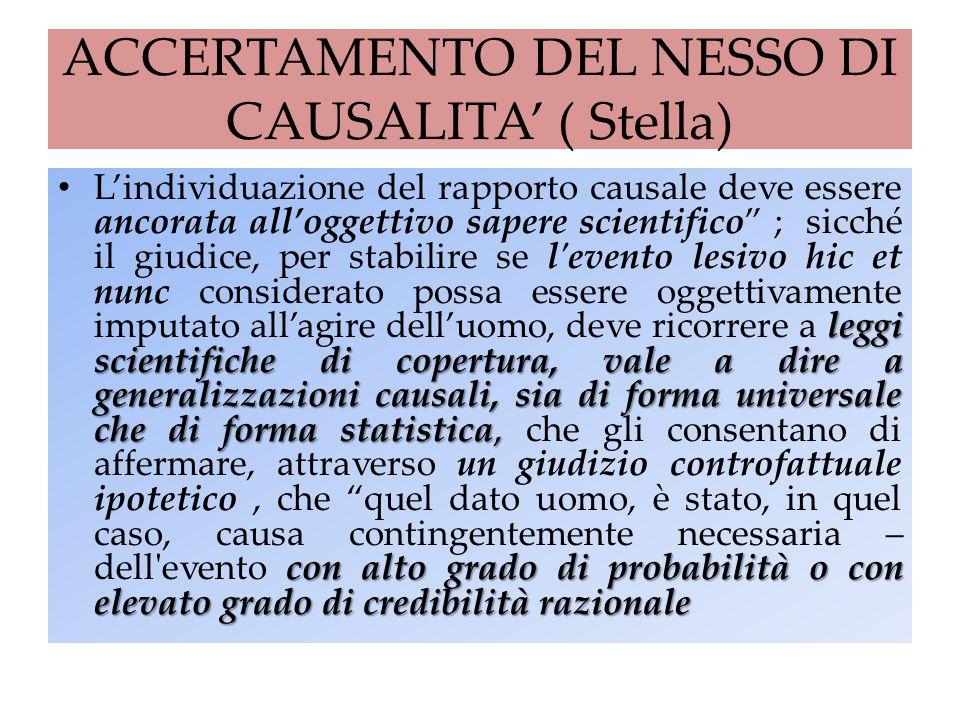 ACCERTAMENTO DEL NESSO DI CAUSALITA' ( Stella)