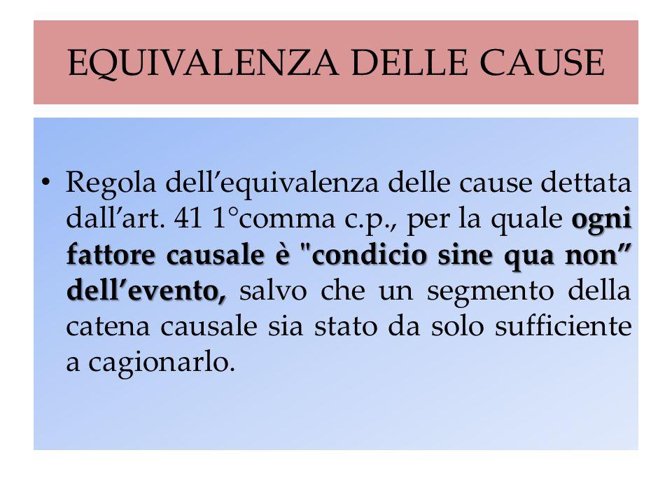 EQUIVALENZA DELLE CAUSE