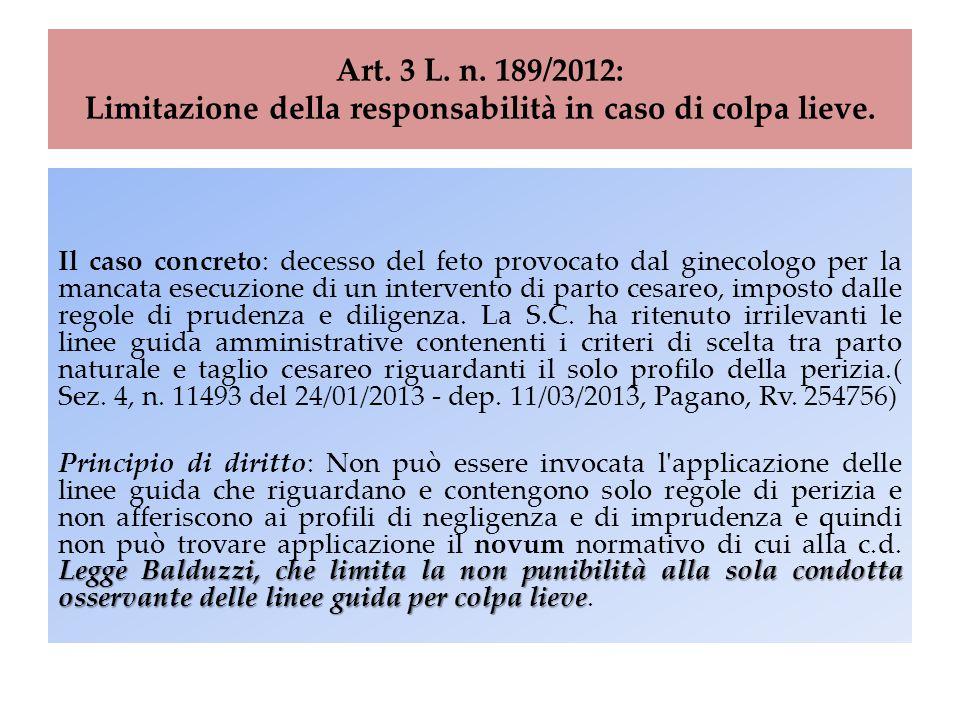 Art. 3 L. n. 189/2012: Limitazione della responsabilità in caso di colpa lieve.