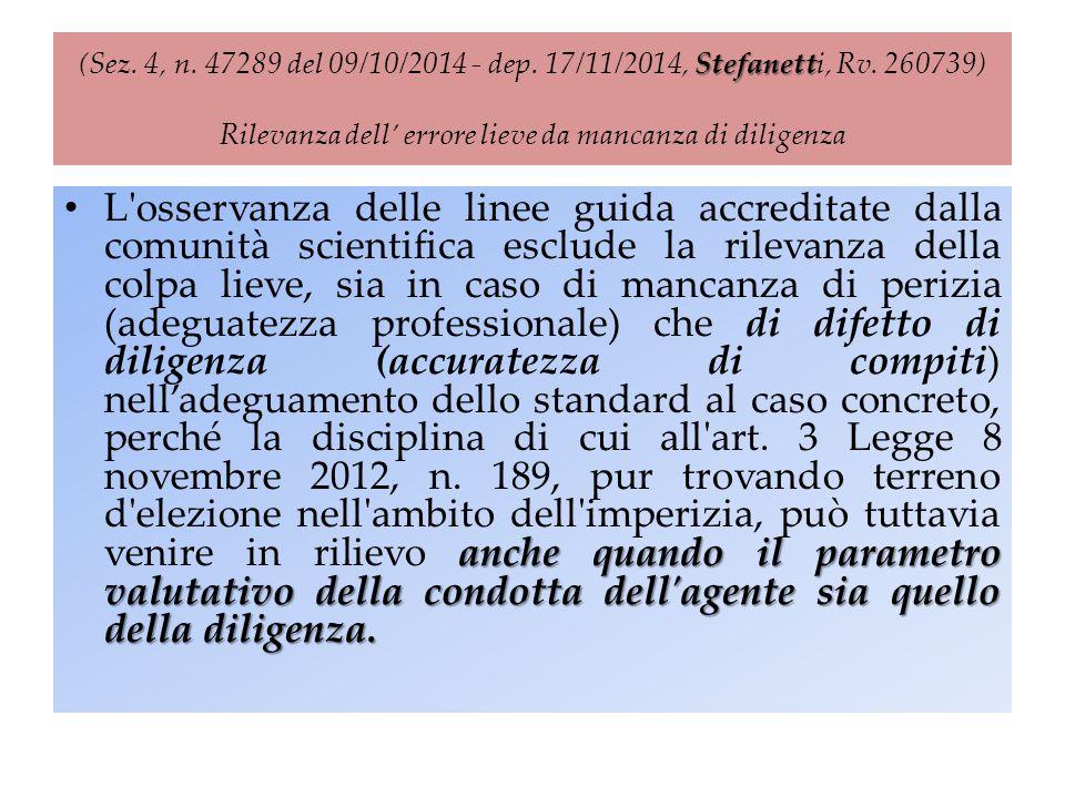 (Sez. 4, n. 47289 del 09/10/2014 - dep. 17/11/2014, Stefanetti, Rv