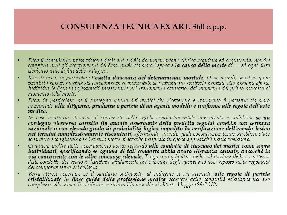 CONSULENZA TECNICA EX ART. 360 c.p.p.