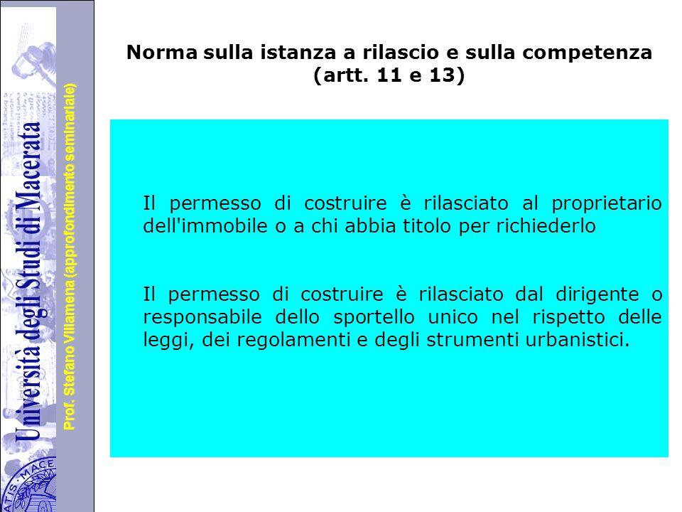 Norma sulla istanza a rilascio e sulla competenza (artt. 11 e 13)