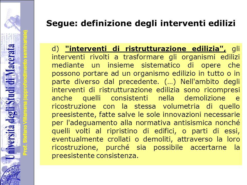 Segue: definizione degli interventi edilizi