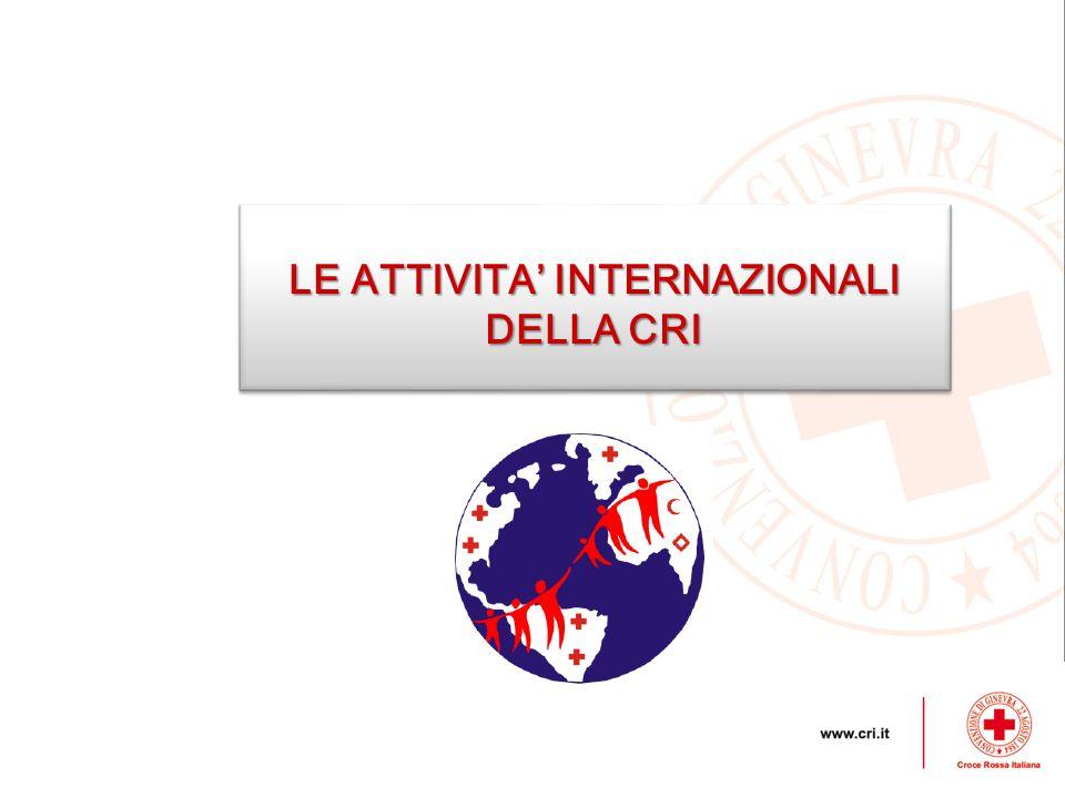 LE ATTIVITA' INTERNAZIONALI DELLA CRI