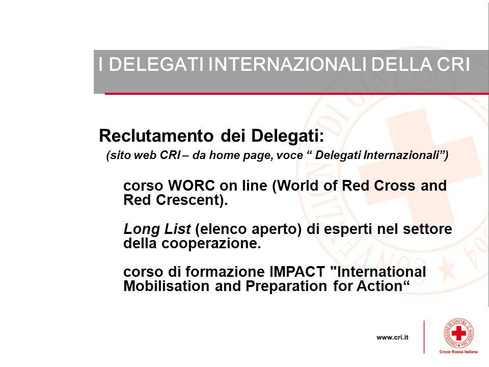 (sito web CRI – da home page, voce Delegati Internazionali )