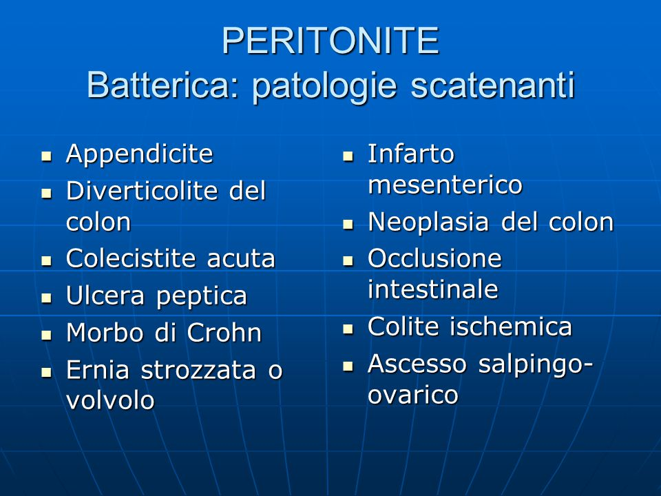 PERITONITE Batterica: patologie scatenanti
