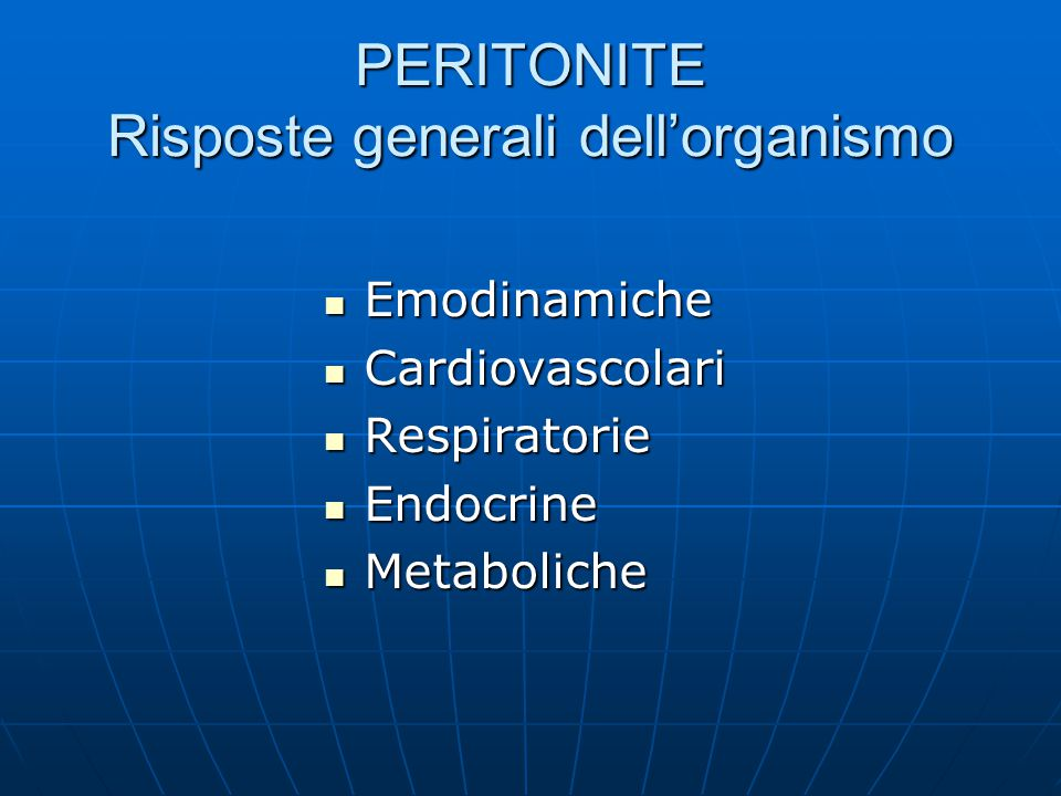 PERITONITE Risposte generali dell'organismo