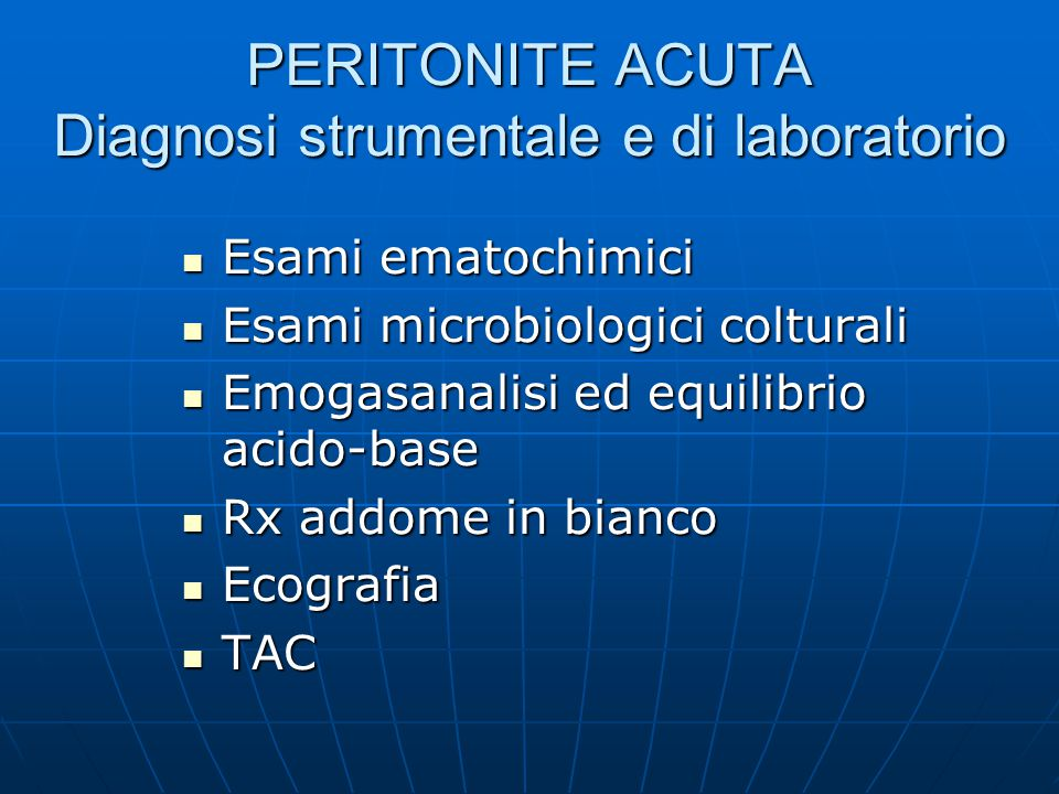 PERITONITE ACUTA Diagnosi strumentale e di laboratorio