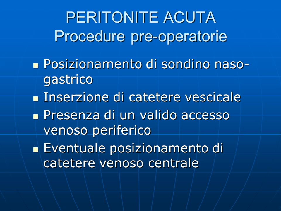 PERITONITE ACUTA Procedure pre-operatorie