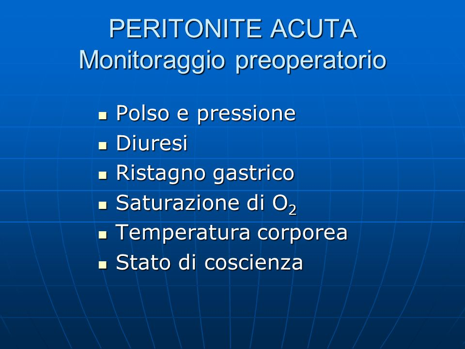 PERITONITE ACUTA Monitoraggio preoperatorio