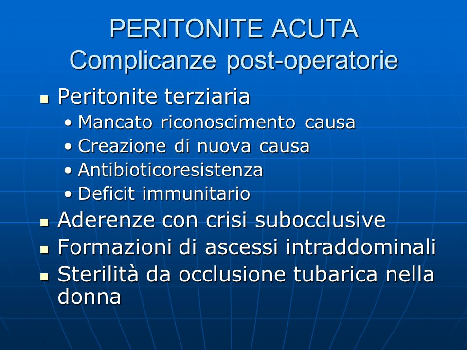 PERITONITE ACUTA Complicanze post-operatorie