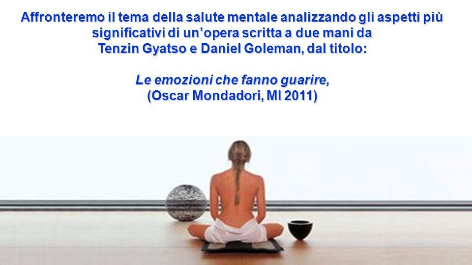 Tenzin Gyatso e Daniel Goleman, dal titolo: