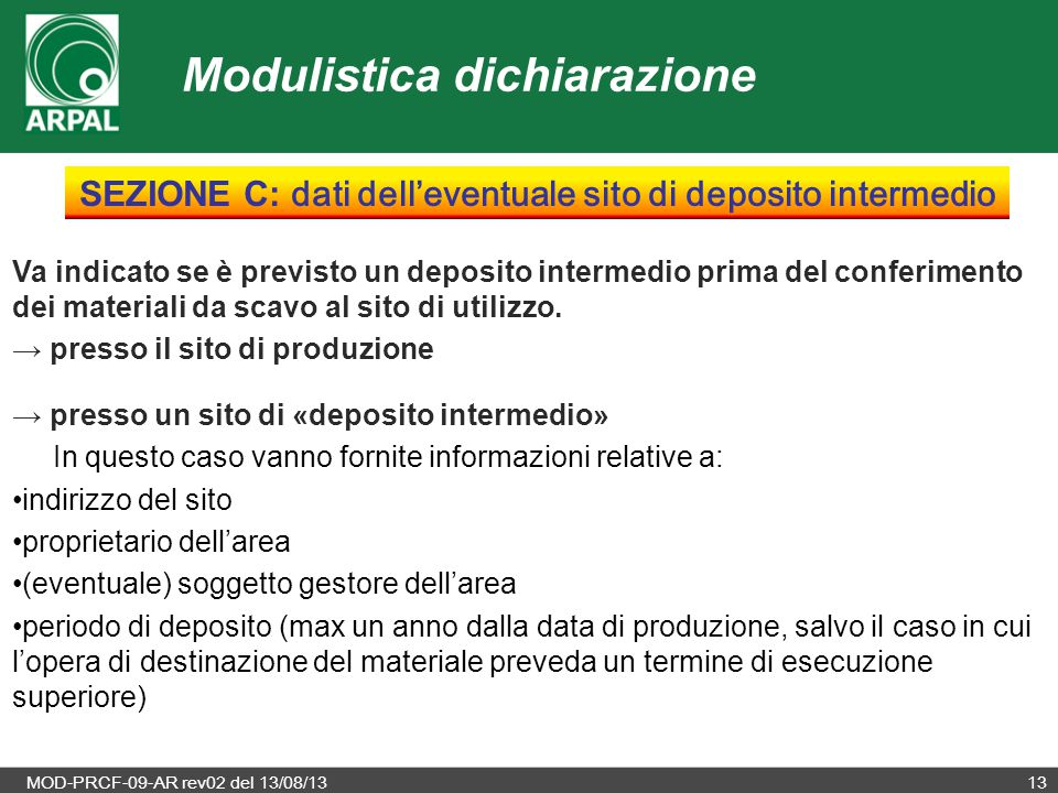 SEZIONE C: dati dell'eventuale sito di deposito intermedio