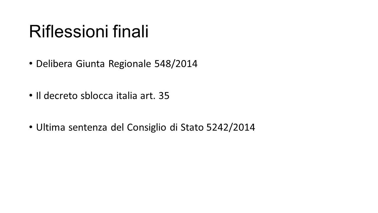 Riflessioni finali Delibera Giunta Regionale 548/2014