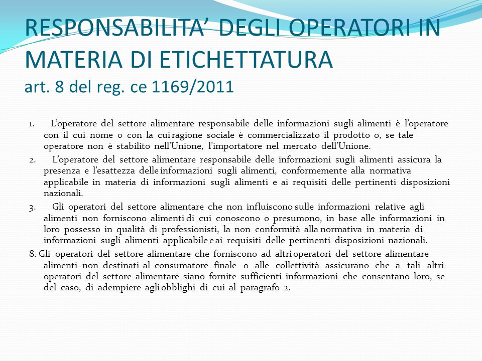 RESPONSABILITA' DEGLI OPERATORI IN MATERIA DI ETICHETTATURA art