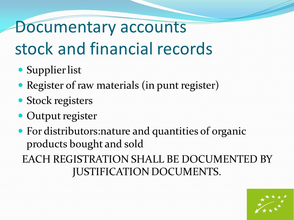 Documentary accounts stock and financial records