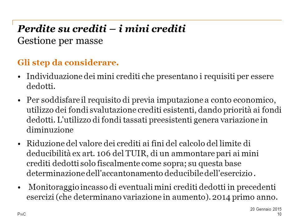Perdite su crediti – i mini crediti Gestione per masse