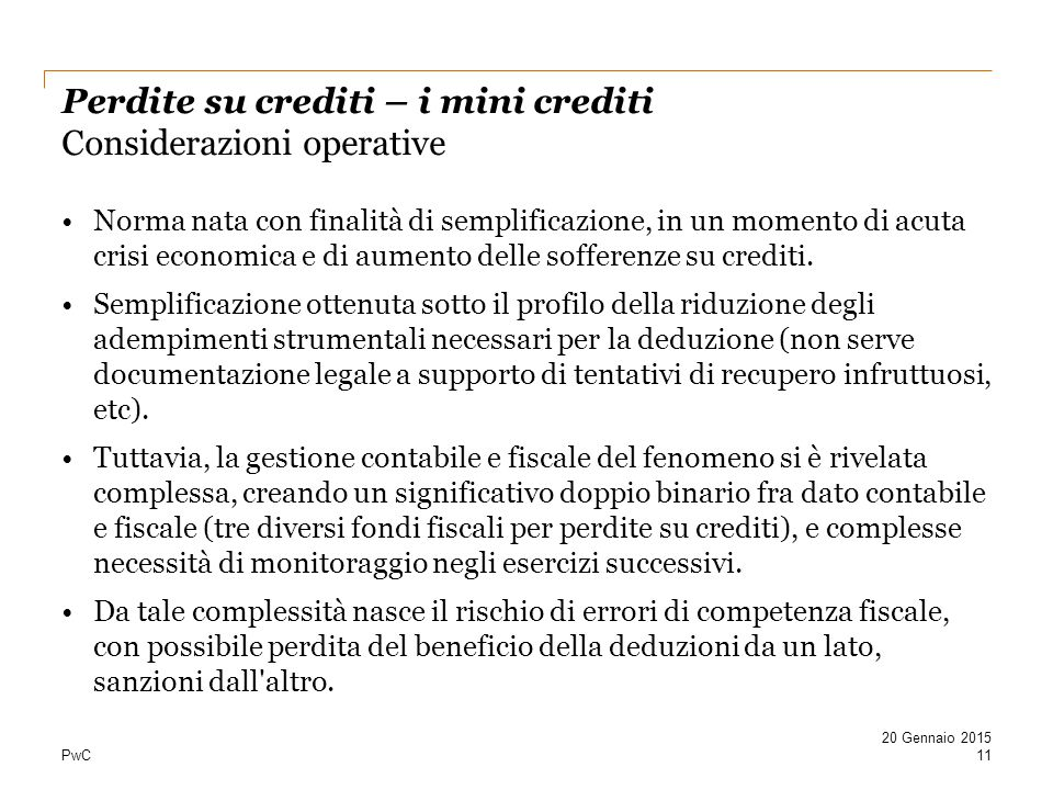 Perdite su crediti – i mini crediti Considerazioni operative