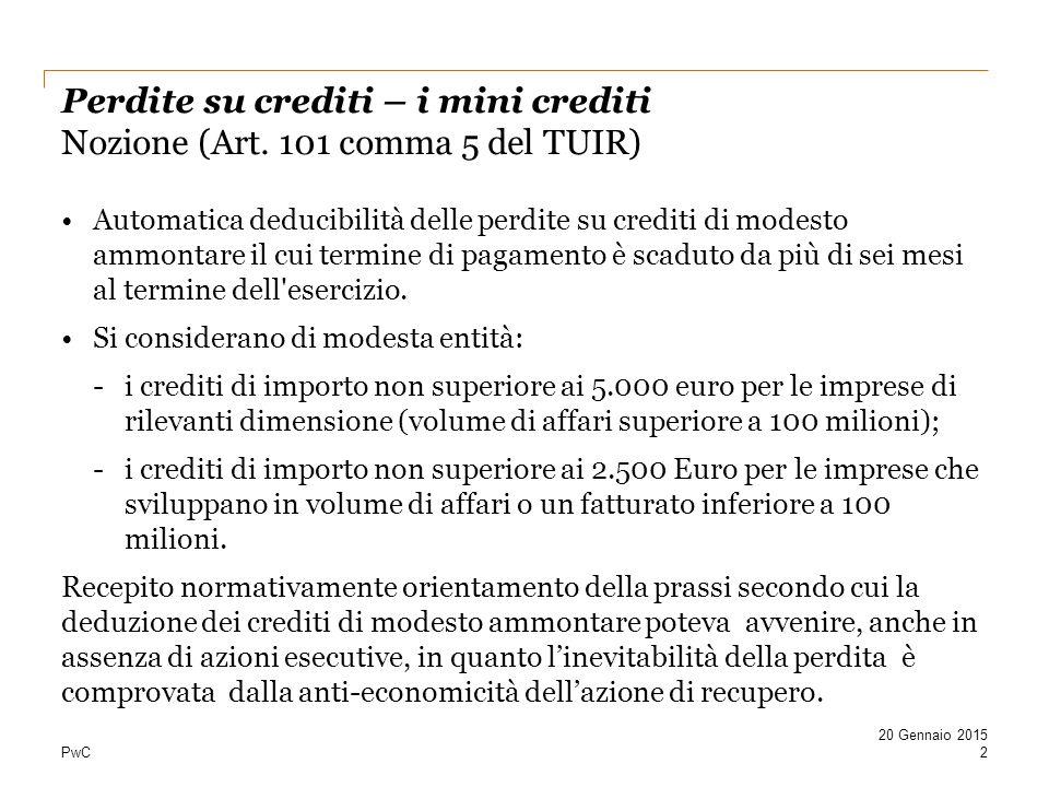 Perdite su crediti – i mini crediti Nozione (Art. 101 comma 5 del TUIR)