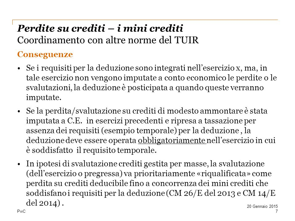 Perdite su crediti – i mini crediti Coordinamento con altre norme del TUIR