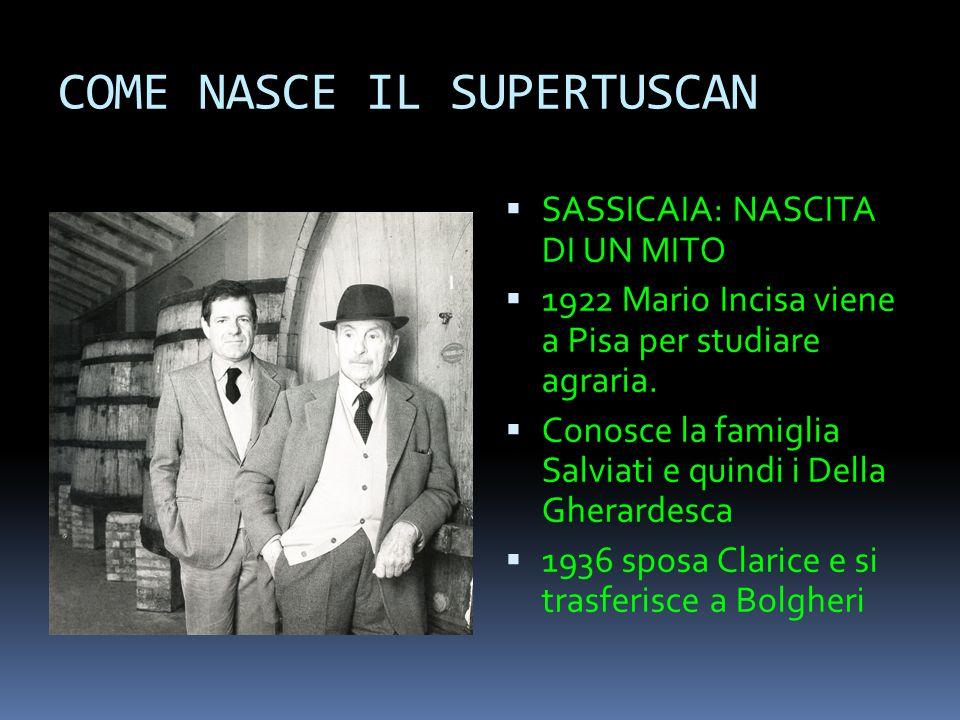 COME NASCE IL SUPERTUSCAN