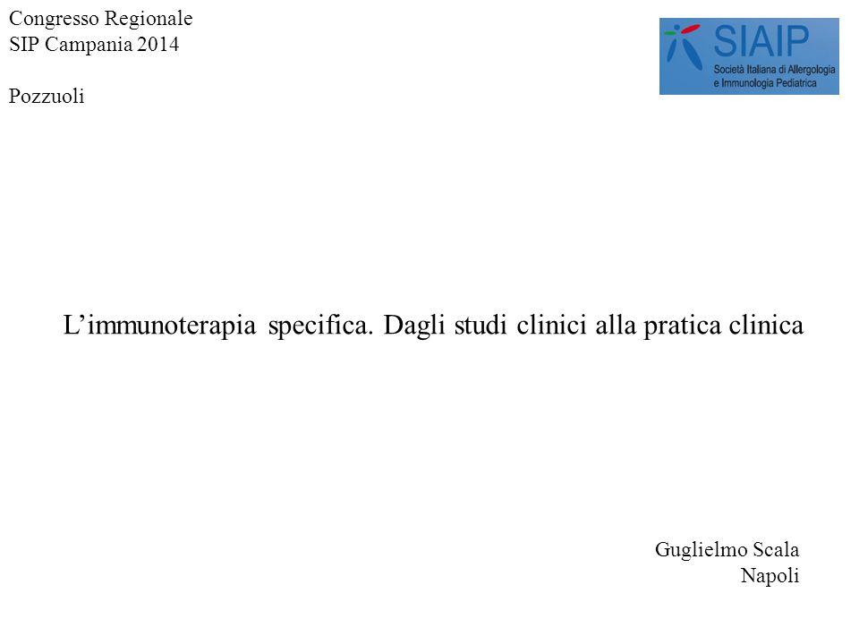 L'immunoterapia specifica. Dagli studi clinici alla pratica clinica