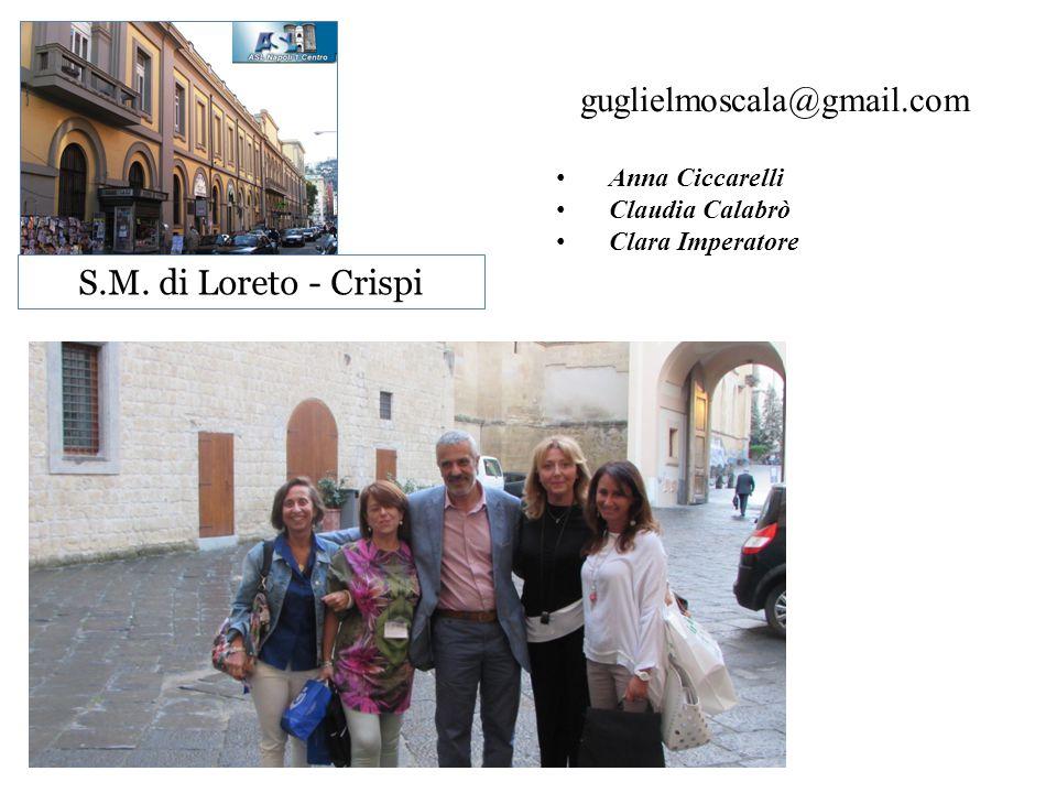guglielmoscala@gmail.com S.M. di Loreto - Crispi Anna Ciccarelli